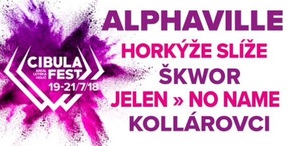 3 denní vstupenka na CIBULA FEST - NO NAME, HORKÝŽE SLÍŽE, ALPHAVILLE, PREMIER a další, 19. - 21.7. letiště Holíč