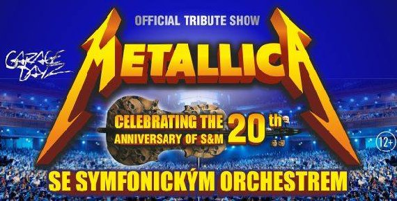 Vstupenka na METALLICA S & M Tribute Show se symfonickým orchestrem 19.2.2020 v Ostravě